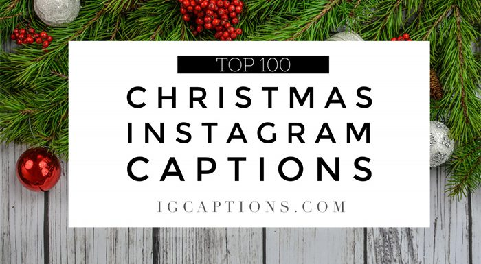 100+ Best Christmas Instagram Captions 2018