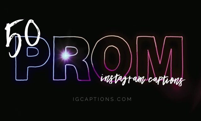 50 Prom Instagram Captions