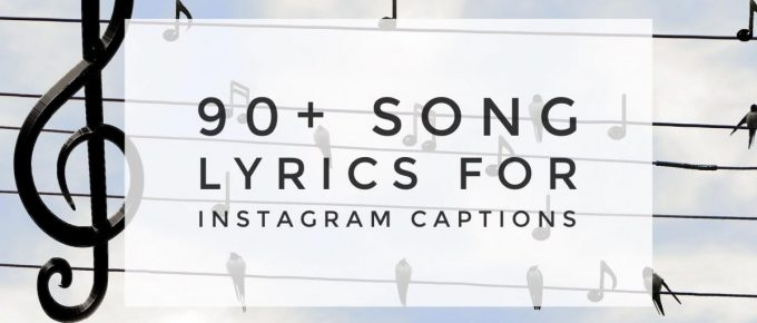 90 Song Lyrics for Instagram Captions