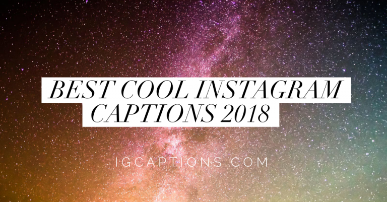 45 000 Instagram Captions For Your Pictures Ig Captions 2018