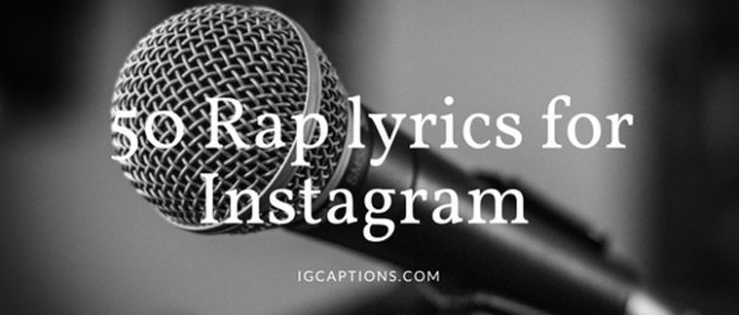 Rap lyrics Instagram Captions