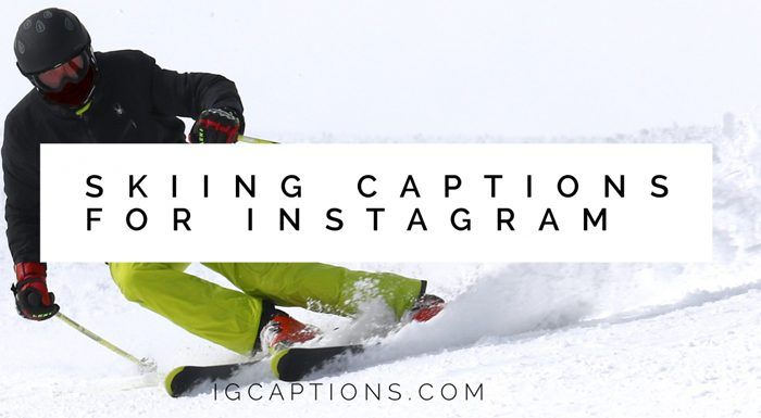 45 Coolest Skiing Captions for Instagram